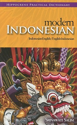 Modern Indonesian-English/ English-Indonesian Practical Dictionary By Salim, Srinawati