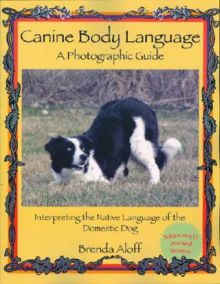 Canine Body Language By Aloff, Brenda